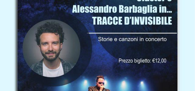 Tracce d'Invisibile. Cluster e Alessandro Barbaglia Live